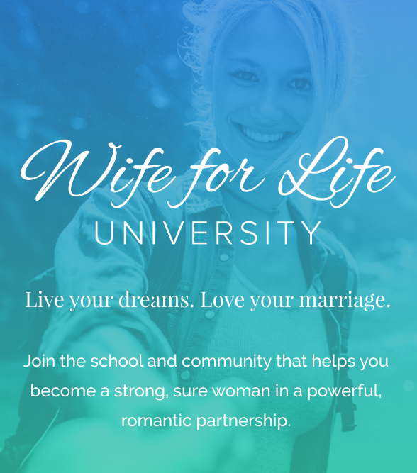 Wife for Life University: The Virtual School for Wives - Learn More