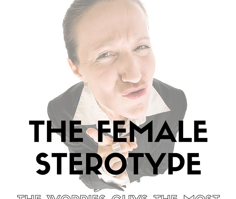 The #1 Female Stereotype That Worries Guys the Most