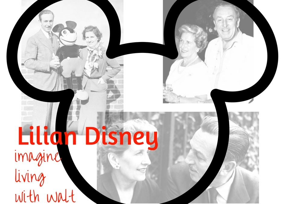 Imagine Living With Walt: Wife for Life, Lillian Disney