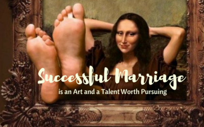 Successful Marriage is an Art and a Talent Worth Pursuing