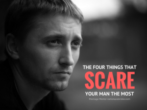 the-four-things-that-scare-your-man