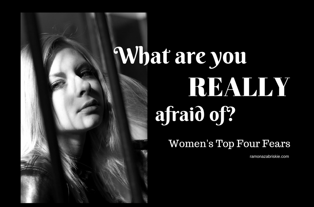 What Are You Really Afraid of? Women's Top Four Fears