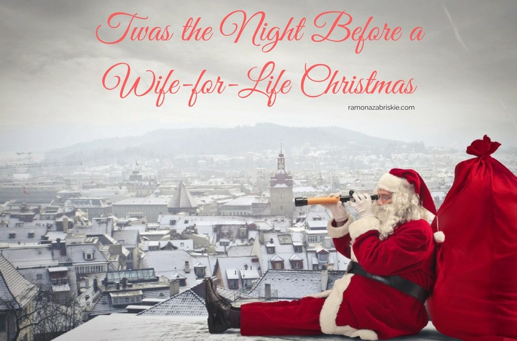Twas the Night Before a Wife-for-Life Christmas