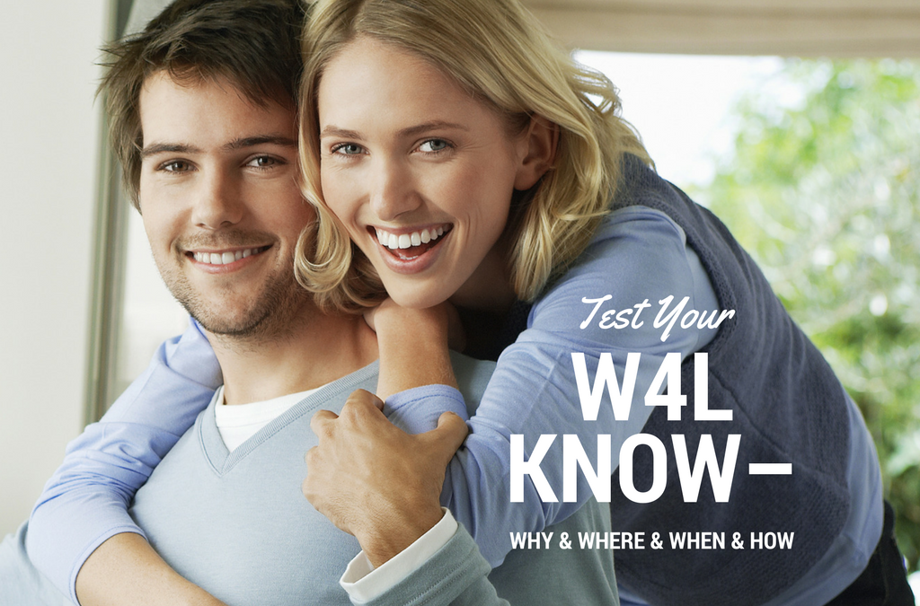 Test Your Wife for Life Know-Why (& When & Where & HOW)
