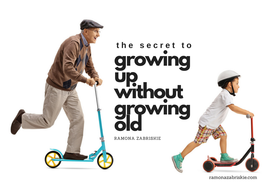 The Secret to Growing Up Without Growing Old