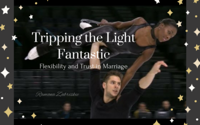 Tripping the Light Fantastic: Flexibility and Trust in Marriage